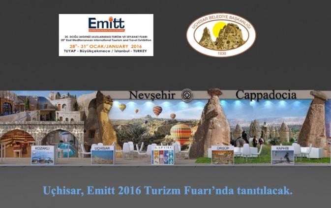 Uçhisar, dünyanın 5. büyük turizm fuarı olan Emitt 2016 Turizm Fuarı'nda tanıtılacak.